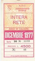 ABBONAMENTO ATAC ROMA DICEMBRE 1977 (BY1762 - Week-en Maandabonnementen