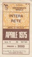 ABBONAMENTO ATAC ROMA APRILE 1975 (BY1764 - Week-en Maandabonnementen