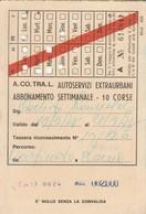 ABBONAMENTO ACOTRAL SETTIMANALE 1978 (BY1777 - Week-en Maandabonnementen