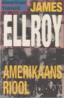 Amerikaans Riool // James Ellroy - Non Classificati