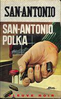 San-Antonio Polka Par San-Antonio - Fleuve Noir Police N°333 - San Antonio