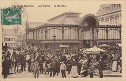 SAINT QUENTIN LES HALLES Le Marché - Saint Quentin