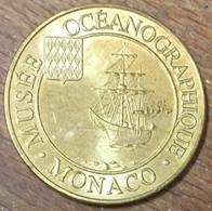 MONACO MUSÉE OCÉANOGRAPHIQUE MÉDAILLE SOUVENIR MONNAIE DE PARIS 2010 JETON TOURISTIQUE MEDALS COINS TOKENS - Monnaie De Paris