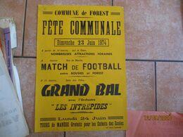 """FOREST LE 23 JUIN 1974 FÊTE COMMUNALE MATCH DE FOOTBALL ENTRE BOUSIES ET FOREST GRAND BAL AVEC L'ORCHESTRE """"LES INTREPID - Plakate"""
