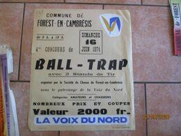 FOREST EN CAMBRESIS LE 16 JUIN 1974 4me CONCOURS DE BALL-TRAP ORGANISE PAR LA SOCIETE DE CHASSE DE FOREST EN CAMBRESIS - Plakate