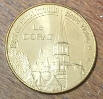 87 LE DORAT MÉDAILLE SOUVENIR MONNAIE DE PARIS 2010 JETON TOURISTIQUE MEDALS COINS TOKENS - Monnaie De Paris