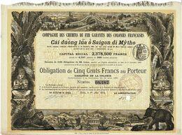 Compagnie Des Chemins De Fer Garantis Des Colonies Françaises -Cai Duong Lua O Saigon Di Mytho -Titre De 1884 Déco Rare - Railway & Tramway