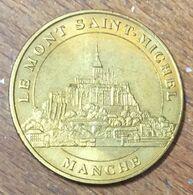 50 MONT SAINT-MICHEL MANCHE MÉDAILLE SOUVENIR MONNAIE DE PARIS 2010 JETON TOURISTIQUE MEDALS COINS TOKENS - Monnaie De Paris