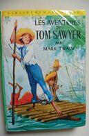 Les Aventures De Tom Sawyer Par Mark Twain - Bibliothèque Verte - Books, Magazines, Comics