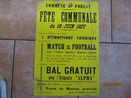 """FOREST LE 19 JUIN 1977 FÊTE COMMUNALE MATCH DE FOOTBALL UNION SPORTIVE BOUSIES-FOREST BAL GRATUIT AVEC ORCHESTRE """"ALPHA"""" - Plakate"""