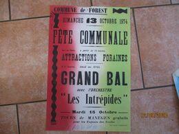 """FOREST LE 13 OCTOBRE 1974 FÊTE COMMUNALE ATTRACTIONS FORAINES GRAND BAL AVEC L'ORCHESTRE """"LES INTREPIDES"""" 60cm/40cm - Plakate"""