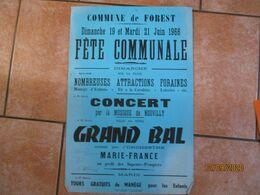 """FOREST 19 T 21 JUIN 1966 FÊTE COMMUNALE CONCERT PAR LA MUSIQUE DE NEUVILLY GRAND BAL AVEC L'ORCHESTRE """"MARIE-FRANCE"""" - Plakate"""