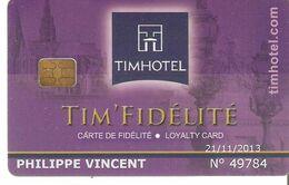 CARTE FIDELITE TIMHOTEL - Frankreich