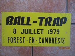 FOREST EN CAMBRESIS 8 JUILLET 1979 BALL-TRAP 20cm/40cm - Plakate