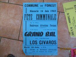 FOREST LE 16 JUIN 1968 FÊTE COMMUNALE GRAND BAL AVEC L'ORCHESTRE LOS GIVAROS 60cm/40cm - Plakate