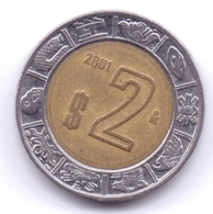 MEXICO 2001: 2 Pesos, KM 604 - Mexico