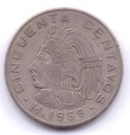 MEXICO 1969: 50 Centavos, KM 451 - Mexico