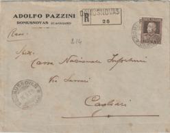 Domusnovas. 1929. Annullo Guller DOMUSNOVAS *CAGLIARI* , Su Lettera Raccomandata PUBBLICITARIA Affrancata Con L. 1,75 - Marcofilía