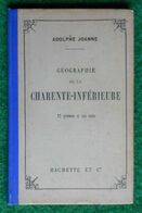 Guide Adolphe Joanne - Éditions Hachette - Année 1903 - Géographie De La Charente Inférieure - Poitou-Charentes