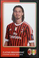 IBRAHIMOVIC MILAN Football Player Carte Postale - Fussball
