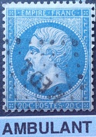 "R1615/2281 - NAPOLEON III N°22 - Cachet AMBULANT "" MED L "" (MEDITERRANEE à LYON) - 1862 Napoleone III"