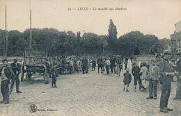 Lille LS Hautmont 65 Le Marché Aux Charbons Circulée En 1921 Rare TBE - Lille