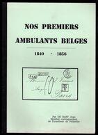NOS PREMIERS AMBULANTS Par Jean DE BAST - 1830-1849 (Unabhängiges Belgien)