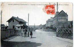 PETIT QUEVILLY (Seine-Inf.) Passage à Niveau De La Rue Jacques ...Rue De Rouen à Orléans - Sonstige Gemeinden