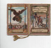 CALENDRIER -NAPOLEON - 1914  -Eroismo Italiano Nella Campagna Di Russia - 20 Pages -Pub. SIRIO De Milano - Petit Format : 1901-20