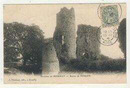 10 - Environs De Romilly - Ruines De Foujon - Romilly-sur-Seine