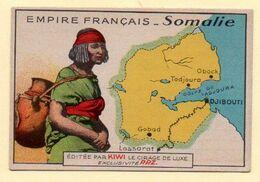 Chromo Publicitaire Cirage Kiwi. Série Empire Français : Somalie. - Sonstige