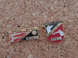 PINS SECTION TIR CALAIS AMICALE BALZAC (62) - Pin's & Anstecknadeln