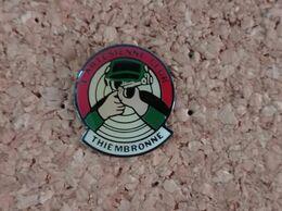 PINS TIR ARTESIENNE CLUB THIEMBRONNE (62) - Pin's & Anstecknadeln