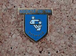 PINS SOCIETE DE TIR OSTWALD - Pin's & Anstecknadeln