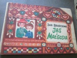 POLAND, JAŠ I MALGOSIA, JAN BRZECHWA, CZYTELNIK, WARSZAWA 1967 - Books, Magazines, Comics