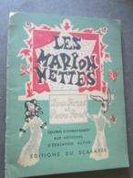 LES MARIONNETTES, DENIS BORDAT, PIERRE ROSE, EDITIONS DU SCARABEE, 1949 - Teatro