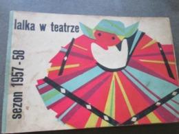 POLAND, LALKA W TEATRZE,  SEZON 1957-1958,  PUPPET THEATER SEASON 1957-1958 - Books, Magazines, Comics