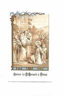 IMAGE PIEUSE..  ..Religieuse Arrivée De  Saint BERNARD A Citeaux - Andachtsbilder