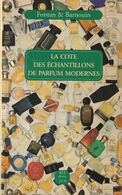 LA COTE DES ECHANTILLONS DE PARFUM MODERNES DE FONTAN&BARNOUIN ED. 813 - Other