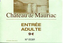 Château De Mauriac à Sénouillac (Tarn - France) - Toegangskaarten