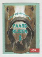 C1000 Je Weet Nu Boekje 39. Paardrijden - Horse Riding - Andere Sammlungen