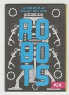 C1000 Je Weet Nu Boekje 24. Robots - Les Robots - Andere Sammlungen