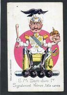 CPA - Illustration - Guillaume - S.M. Dum Dum Ier - Signalement Néron, Tête Carrée - Oorlog 1914-18