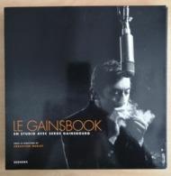 Le Gainsbook - En Studio Avec Serge Gainsbourg - SEGHERS - Boeken, Tijdschriften, Stripverhalen