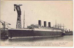 """"""" PARIS """" - Paquebot De La Cie Gle Transatlantique - Dampfer"""