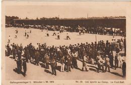 VE 23- GEFANGENENLAGER 2 , MUNSTER - LES SPORTS AU CAMP - LE FOOTBALL - MUNSTER 1916 - 2 SCANS - Oorlog 1914-18