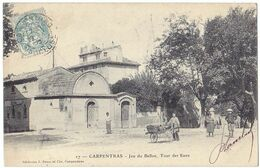 Précurseur De CARPENTRAS (84) – Jeu Du Ballon, Tour Des Eaux. Editions J. Brun & Cie, Carpentras, N° 27. - Carpentras