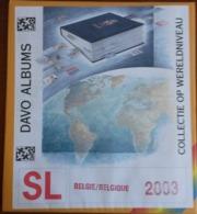Supplément DAVO Belgie/Belgique  SL 2003 Comportant Les Feuilles N° 249 à 253, B75 à B78, C11     TB. - Album & Raccoglitori