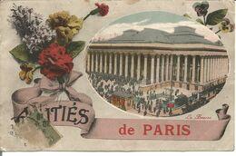 Amitiés De PARIS La Bourse - Gruss Aus.../ Grüsse Aus...