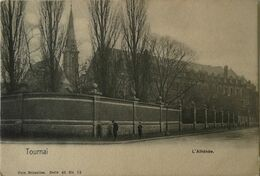 Tournai // L' Athenee Ca 1900 - Tournai